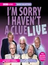 I&#39;m Sorry I Haven&#39;t A Clue Live (MP3)
